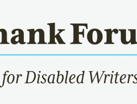 Logo for the Thank Forum for Disabled Writers